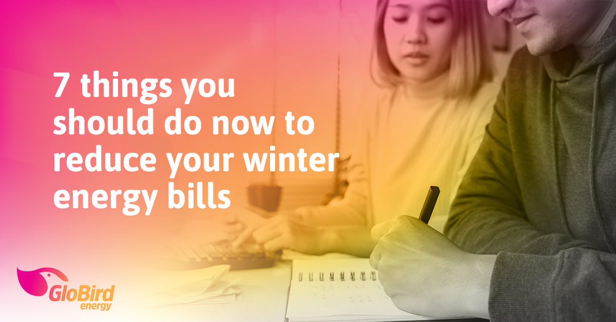7 things you should do now to reduce your winter energy bills